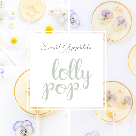 handmade lollies sweet appetite